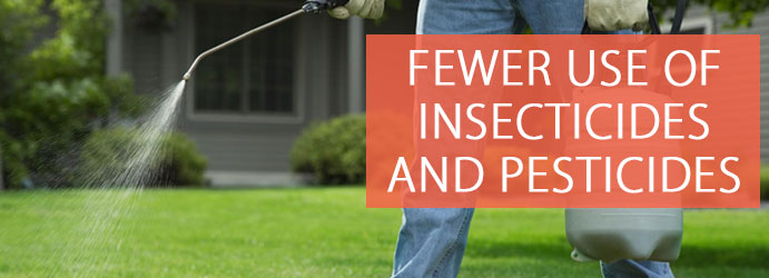 Fewer Use of Insecticides and Pesticides